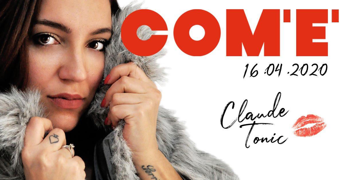 """""""Com'é"""": il 16 aprile il nuovo singolo di Claude Tonic"""